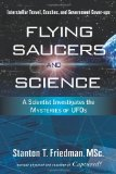 Flying Saucers and Science - Stanton Friedman