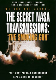 Secret NASA Transmissions - Smoking Gun (2001)