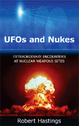 UFOs and Nukes: Extraordinary Encounters at Nuclear Weapons Sites