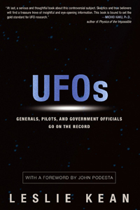 UFOs - Generals, Pilots and Government Officials Go On the Record