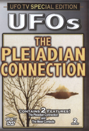 UFOs - The Pleiadian Connection 2 DVD Set (Classic Edition)
